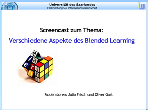 zweiter Screencast: Blended Learning